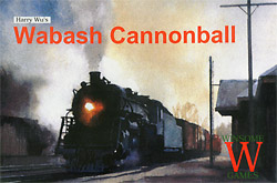 Wabash Cannonball cover